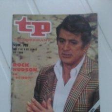 Coleccionismo de Revista Teleprograma: REVISTA TP N'739 ROCK HUDSON AÑO 1980. Lote 54411521