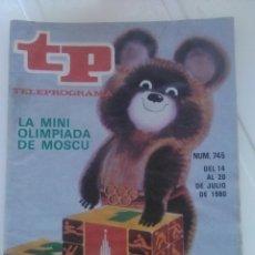 Coleccionismo de Revista Teleprograma: REVISTA TP N'745 LA MINI OLIMPIADA DE MOSCU ,AÑO 1980. Lote 54411653