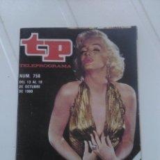 Coleccionismo de Revista Teleprograma: REVISTA TP N'758 LOS SABADOS,MARILYN AÑO 1980. Lote 54411803