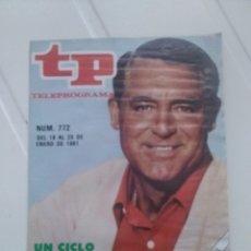 Coleccionismo de Revista Teleprograma: REVISTA TP N'772 CARY GRANT AÑO 1981. Lote 54412110