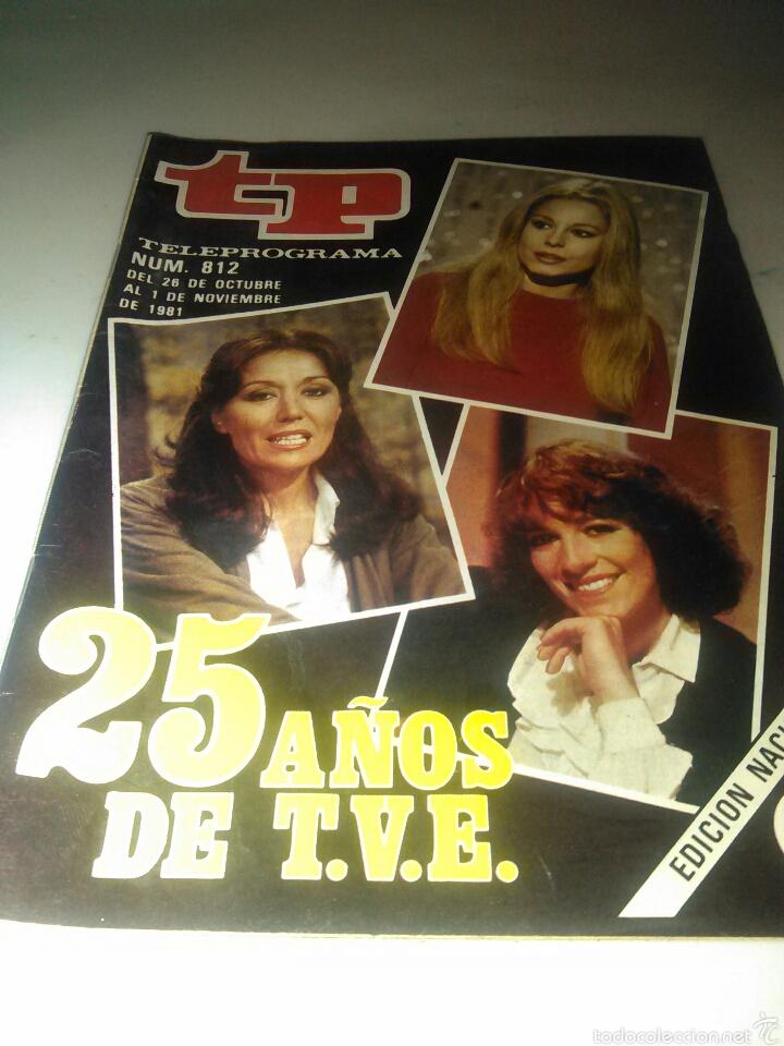 REVISTA TP N'812 , 25 AÑOS DE T.V.E. AÑO 1981 (Coleccionismo - Revistas y Periódicos Modernos (a partir de 1.940) - Revista TP ( Teleprograma ))