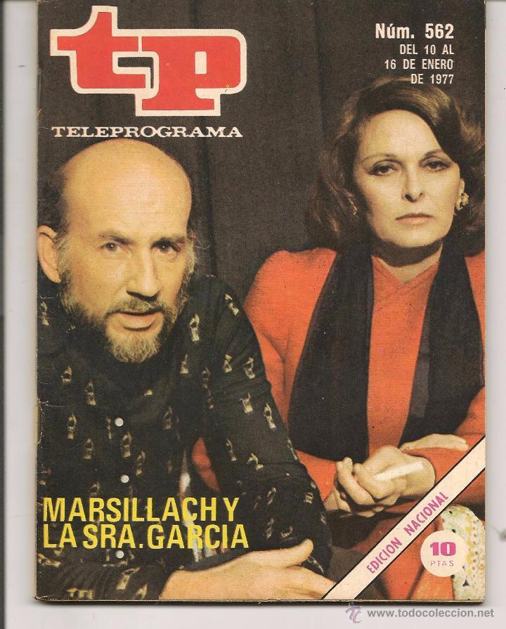 TP. TELEPROGRAMA. Nº 562. 16 ENERO 1977. (P/D41) (Coleccionismo - Revistas y Periódicos Modernos (a partir de 1.940) - Revista TP ( Teleprograma ))
