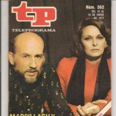 Coleccionismo de Revista Teleprograma: TP. TELEPROGRAMA. Nº 562. 16 ENERO 1977. (P/D41). Lote 54578400