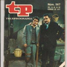 Coleccionismo de Revista Teleprograma: TP. TELEPROGRAMA. Nº 567. 20 FEBRERO 1977. (P/D41). Lote 54578566