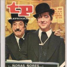 Coleccionismo de Revista Teleprograma: TP. TELEPROGRAMA. Nº 669. 4 FEBRERO 1979. (P/D41). Lote 54584303