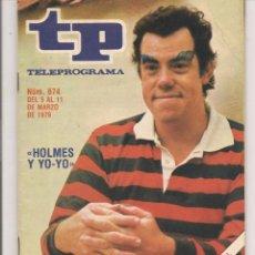 Coleccionismo de Revista Teleprograma: TP. TELEPROGRAMA. Nº 674. 11 MARZO 1979. (P/D41). Lote 54584402