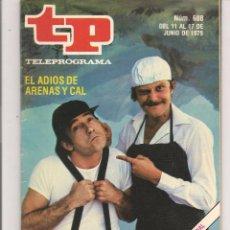 Coleccionismo de Revista Teleprograma: TP. TELEPROGRAMA. Nº 688. 17 JUNIO 1979. (P/D41). Lote 54584635