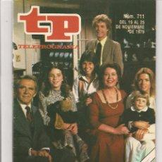 Coleccionismo de Revista Teleprograma: TP. TELEPROGRAMA. Nº 711. 19 AL 25 NVBRE.1979. (P/D41). Lote 54586183