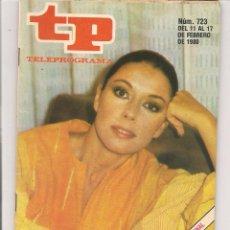 Coleccionismo de Revista Teleprograma: TP. TELEPROGRAMA. Nº 723. 17 FEBERO 1980. (P/D41). Lote 54586668