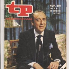 Coleccionismo de Revista Teleprograma: TP. TELEPROGRAMA. Nº 809. 11 OCTUBRE 1981. (P/D41). Lote 54590234