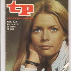 Coleccionismo de Revista Teleprograma: TP. TELEPROGRAMA. Nº 825. 31 ENERO 1982. (P/D41). Lote 54590593
