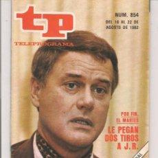 Coleccionismo de Revista Teleprograma: TP. TELEPROGRAMA. Nº 854. 22 AGOSTO 1982. (P/D41). Lote 54590640