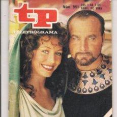 Coleccionismo de Revista Teleprograma: TP. TELEPROGRAMA. Nº 991. LOS ÚLTIMOS DIAS DE POMPEYA. 1 AL 7 ABRIL 1985. (P/D41). Lote 54593152