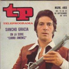 Coleccionismo de Revista Teleprograma: TP TELEPROGRAMA.N 493.1975.CURRO JIMENEZ.. Lote 54605117