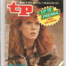 Coleccionismo de Revista Teleprograma: TP. TELEPROGRAMA. Nº 1101. DEL 11 AL 17 MAYO 1987. (P/D41). Lote 54609488