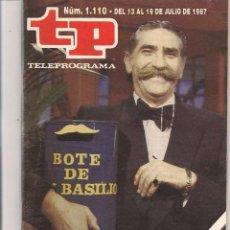 Coleccionismo de Revista Teleprograma: TP. TELEPROGRAMA. Nº 1110. DEL 13 AL 19 DE JULIO 1987. (P/D41). Lote 54609861