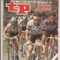 Coleccionismo de Revista Teleprograma: TP. TELEPROGRAMA. Nº 1162. EL ¨TOUR¨ EN DIRECTO. DEL 11 AL 17 DE JULIO 1988. (P/D41). Lote 54615561