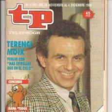 Coleccionismo de Revista Teleprograma: TP. TELEPROGRAMA. Nº 1182. TERENCI MOIX. DEL 28 NVBRE. AL 4 DCBRE. 1988. (P/D41). Lote 54623061