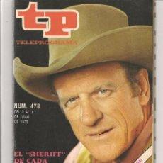 Coleccionismo de Revista Teleprograma: TP. TELEPROGRAMA. Nº 478. EL SHERIFF DE CADA DOMINGO. JUNIO 1975. (P/D44). Lote 54790764