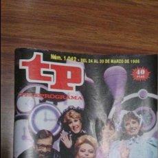 Coleccionismo de Revista Teleprograma: REVISTA TP N 1042 DE 1986. Lote 55067906