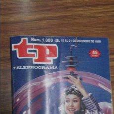Coleccionismo de Revista Teleprograma: REVISTA TP N 1080 DE 1986. Lote 55094771