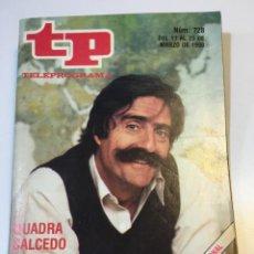 Coleccionismo de Revista Teleprograma: TELEPROGRAMA TP MARZO DEL 80 DE LA CUADRA SALCEDO. Lote 55127558