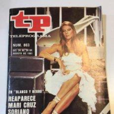 Coleccionismo de Revista Teleprograma: TELEPROGRAMA TP AGOSTO DEL 81 PORTADA MARI CRUZ SORIANO. Lote 55130423