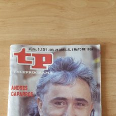 Coleccionismo de Revista Teleprograma: REVISTA TP TELEPROGRAMA Nº 1151 AÑO 1988. ANDRES CAPARROS. - EDICION MADRID. Lote 70067086