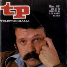 Coleccionismo de Revista Teleprograma: TELEPROGRAMA NUM 621 27 FEBRERO 5 MARZO 1978 . Lote 57392917