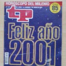 Coleccionismo de Revista Teleprograma: TP TELEPROGRAMA 1813 FELIZ AÑO 2001 . Lote 57565998