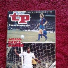 Coleccionismo de Revista Teleprograma: BARCELONA - REAL MADRID TELEPROGRAMA N. 1.022 DEL 4 AL 10 NOVIEMBRE DE 1985. Lote 57822142
