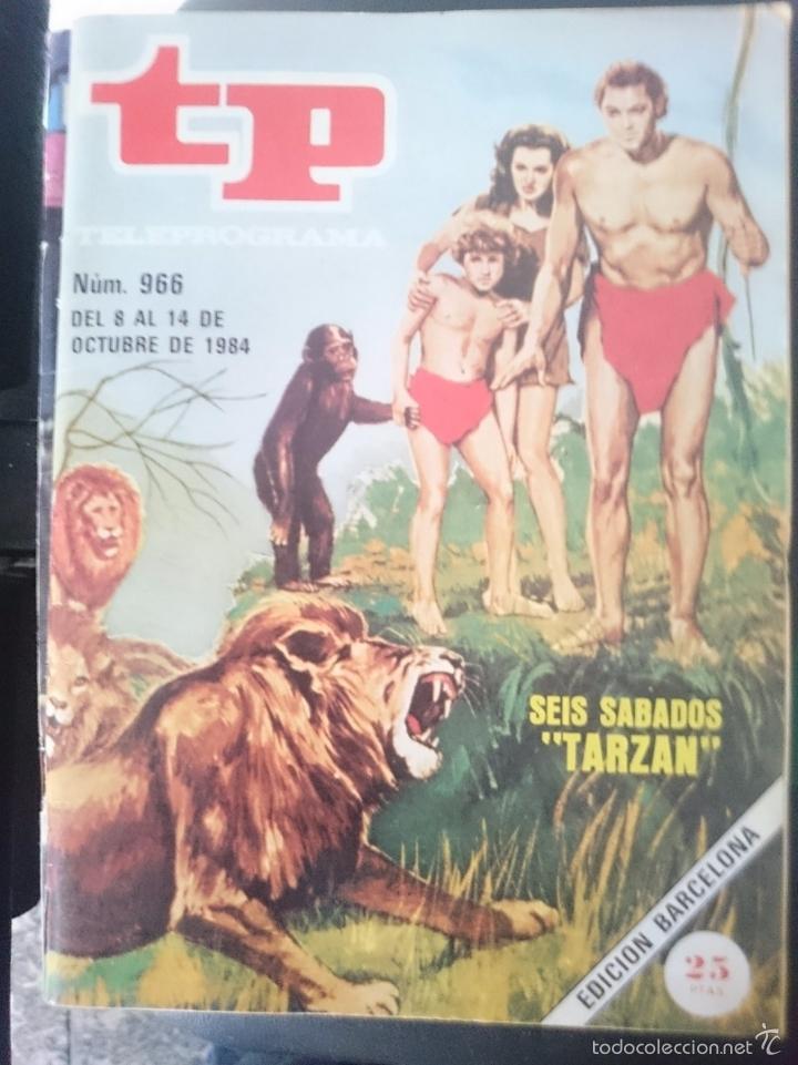 TP - TELEPROGRAMA - N 966 - DEL 8 AL 14 OCTUBRE 1984 - SEIS SABADOS TARZAN -REFM1E3 (Coleccionismo - Revistas y Periódicos Modernos (a partir de 1.940) - Revista TP ( Teleprograma ))