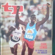Coleccionismo de Revista Teleprograma: TP - TELEPROGRAMA - N 956 - DEL 30 JULIO AL 5 DE AGOSTO DE 1984 - CARL LEWIS LA ESTRELLA DE LOS AN. Lote 58065234