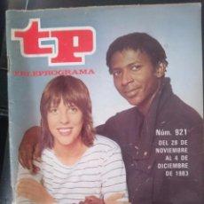 Coleccionismo de Revista Teleprograma: TP - TELEPROGRAMA - N 921 - DEL 28 NOVIEMBRE AL 4 OCTUBRE 1983 - MERCEDES Y EDDI EN TOCATA -REFM1E3. Lote 58065256