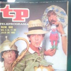 Coleccionismo de Revista Teleprograma: TP - TELEPROGRAMA - N 848 - DEL 5 AL 11 JULIO 1982 - UN DOS TRES MARTES Y TRECE -REFM1E3. Lote 58065293