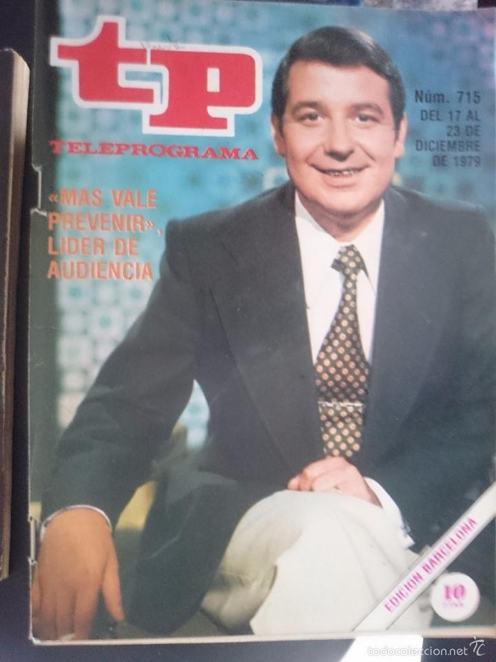 TP - TELEPROGRAMA - N 715 - DEL 17 AL 23 DICIEMBRE 1979 - MAS VALE PREVENIR LIDER DE AUDIENCIA -REF (Coleccionismo - Revistas y Periódicos Modernos (a partir de 1.940) - Revista TP ( Teleprograma ))