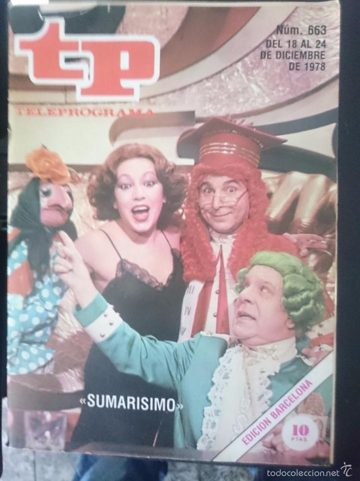TP - TELEPROGRAMA - N 663 - DEL 18 AL 24 DICIEMBRE 1978 - SUMARISIMO -REFM1E3 (Coleccionismo - Revistas y Periódicos Modernos (a partir de 1.940) - Revista TP ( Teleprograma ))