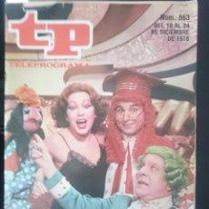Coleccionismo de Revista Teleprograma: TP - TELEPROGRAMA - N 663 - DEL 18 AL 24 DICIEMBRE 1978 - SUMARISIMO -REFM1E3. Lote 58065369