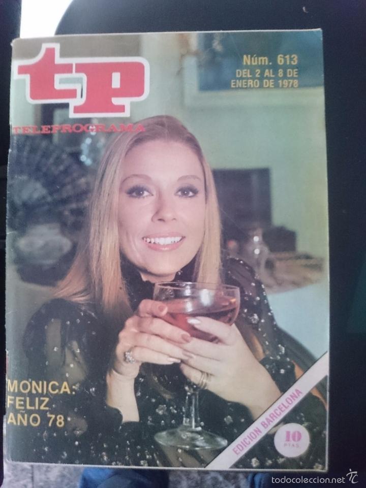 TP - TELEPROGRAMA - N 613 - DEL 2 AL 8 ENERO 1978 - MONICA FELIZ AÑO 78 -REFM1E3 (Coleccionismo - Revistas y Periódicos Modernos (a partir de 1.940) - Revista TP ( Teleprograma ))