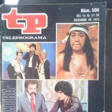 Coleccionismo de Revista Teleprograma: TP - TELEPROGRAMA - N 506 - DEL 15 AL 21 DICIEMBRE 1975 - EXTRA - LO MEJOR Y LO PEOR DEL AÑO -REFM1. Lote 58065460