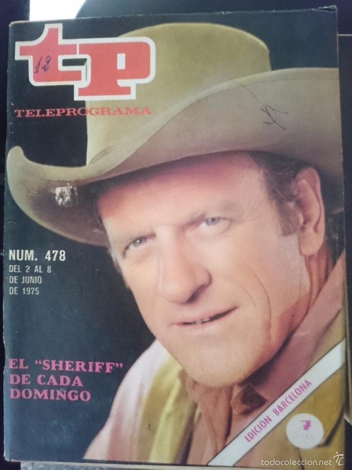 TP - TELEPROGRAMA - N 478 - DEL 2 AL 8 JUNIO 1975 - EL SHERIFF DE CADA DOMINGO -REFM1E3 (Coleccionismo - Revistas y Periódicos Modernos (a partir de 1.940) - Revista TP ( Teleprograma ))