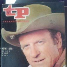 Coleccionismo de Revista Teleprograma: TP - TELEPROGRAMA - N 478 - DEL 2 AL 8 JUNIO 1975 - EL SHERIFF DE CADA DOMINGO -REFM1E3. Lote 58065476