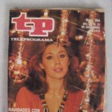 Coleccionismo de Revista Teleprograma: TELEPROGRAMA Nº 664. NAVIDADES CON FIORELLA FALTOYANO. DICIEMBRE DE 1978.. Lote 59072970