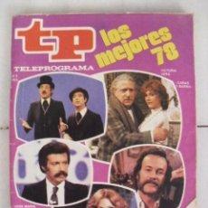 Coleccionismo de Revista Teleprograma: TELEPROGRAMA Nº 678. LOS MEJORES DEL 78. ABRIL DE 1979.. Lote 59073075