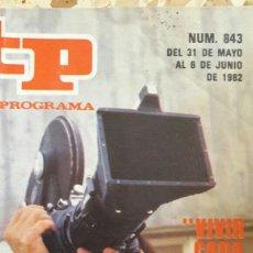 Coleccionismo de Revista Teleprograma: TELEPROGRAMA 843. VIVIR CADA DÍA. 1982.. Lote 60437653