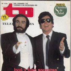 Collectionnisme de Magazine Teleprograma: REVISTA TP TELEPROGRAMA Nº 1548 AÑO 1995. JOSÉ Y JUAN . CRUZ Y RAYA.. Lote 61606936