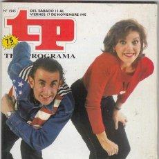 Collectionnisme de Magazine Teleprograma: REVISTA TP TELEPROGRAMA Nº 1545 AÑO 1995. BELINDA Y CHAPIS. QUÉ ME DICES.. Lote 61607044