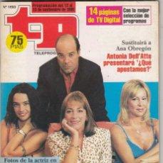 Coleccionismo de Revista Teleprograma: REVISTA TP TELEPROGRAMA Nº 1693 AÑO 1998. A LAS ONCE EN CASA. RESINES, ANA OBREGON, RICO Y MAURA.. Lote 61667216