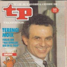 Coleccionismo de Revista Teleprograma: REVISTA TP TELEPROGRAMA Nº 1182 AÑO 1988. TERENCI MOIX. MAS ESTRELLAS QUE EN EL CIELO. . Lote 61898196