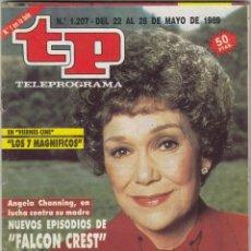 Coleccionismo de Revista Teleprograma: REVISTA TP TELEPROGRAMA Nº 1207 AÑO 1989. ANGELA CHANNING. FALCON CREST.. Lote 178394883